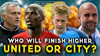 Who will finish higher this season - Man Utd or Man City?