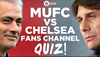 Chelsea vs Manchester United Quiz!